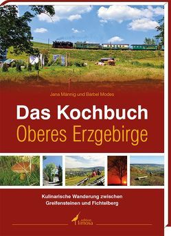 Das Kochbuch Oberes Erzgebirge von Männig,  Jana, Modes,  Bärbel