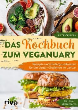 Das Kochbuch zum Veganuary von Bolk,  Patrick