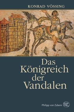 Das Königreich der Vandalen von Vössing,  Konrad