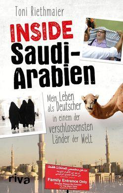 Inside Saudi-Arabien von Englmann,  Felicia, Riethmaier,  Toni