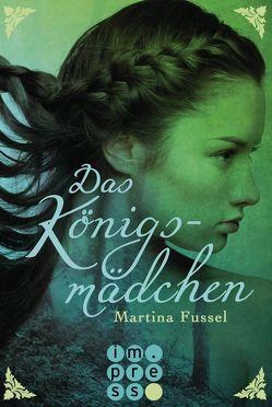 Das Königsmädchen von Fussel,  Martina