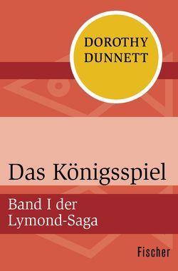 Das Königsspiel von Dunnett,  Dorothy, Mendelssohn,  Peter de
