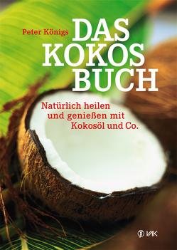 Das Kokos-Buch von Koenigs,  Peter