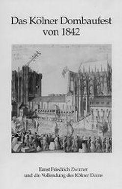Das Kölner Dombaufest von 1842 von Gussone,  Nikolaus