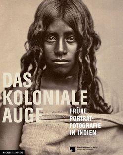 Das Koloniale Auge von Derenthal,  Ludger, Gadebusch,  Raffael Dedo, Specht,  Katrin