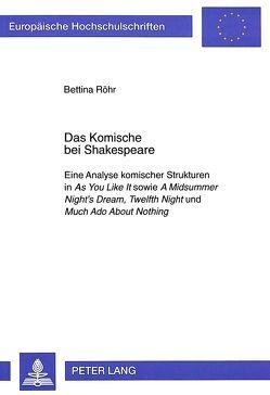 Das Komische bei Shakespeare von Röhr,  Bettina