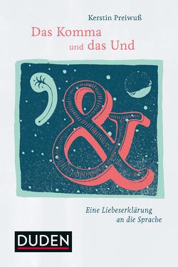 Das Komma und das Und von Altmann,  Pauline, Preiwuß,  Kerstin