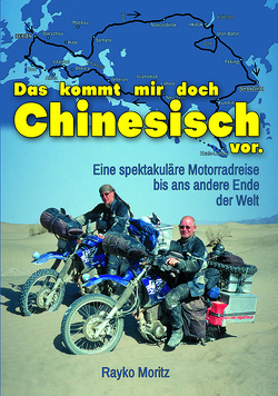 Das kommt mir doch Chinesisch vor von Moritz,  Rayko