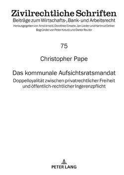 Das kommunale Aufsichtsratsmandat von Pape,  Christopher