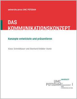 Das Kommunikationskonzept von Knödler-Bunte,  Eberhard, Schmidbauer,  Klaus