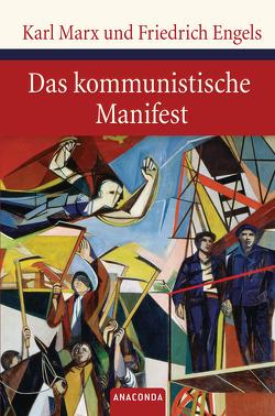 Das kommunistische Manifest von Marx,  Karl / Engels