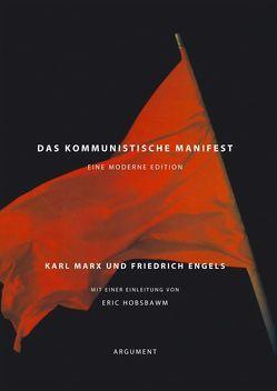 Das kommunistische Manifest von Engels,  Friedrich, Hobsbawm,  Eric, Marx,  Karl