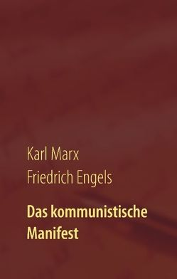 Das kommunistische Manifest von Classics,  1st. Page, Engels,  Friedrich, Marx,  Karl