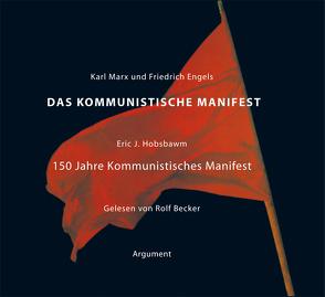 Das Kommunistische Manifest von Becker,  Rolf, Engels,  Friedrich, Hobsbawm,  Eric J, Marx,  Karl