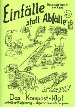 Das Kompost-Klo von Kuhtz,  Christian