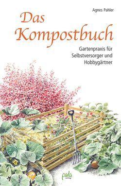Das Kompostbuch von Pahler,  Agnes, Schneevoigt,  Margret