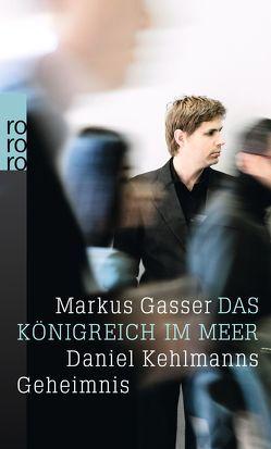 Das Königreich im Meer von Gasser,  Markus