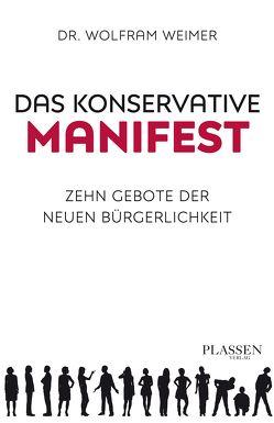 Das konservative Manifest von Weimer,  Wolfram