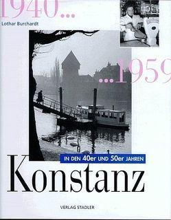Das Konstanz der 40er und 50er Jahre von Burchardt,  Lothar