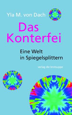 Das Konterfei von Aeschbacher,  Ursi Anna, von Dach,  Yla M.
