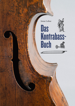 Das Kontrabass-Buch von Lohse,  Jonas