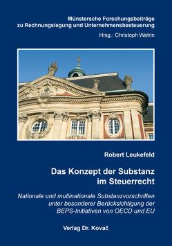 Das Konzept der Substanz im Steuerrecht von Leukefeld,  Robert