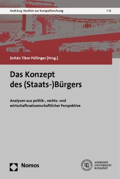 Das Konzept des (Staats-)Bürgers von Pállinger,  Zoltán Tibor
