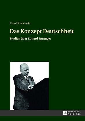 Das Konzept Deutschheit von Himmelstein,  Klaus