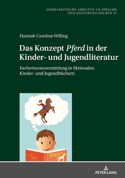 Das Konzept «Pferd» in der Kinder- und Jugendliteratur von Willing,  Hannah Caroline