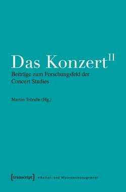 Das Konzert II von Tröndle,  Martin
