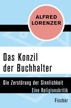 Das Konzil der Buchhalter von Lorenzer,  Alfred