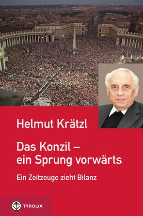 Das Konzil – ein Sprung vorwärts von Krätzl,  Helmut