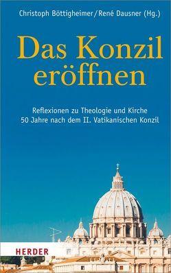 """Das Konzil """"eröffnen"""" von Böttigheimer,  Christoph, Dausner,  Renè"""