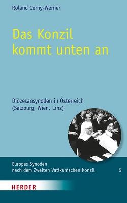 Das Konzil kommt unten an von Cerny-Werner,  Roland