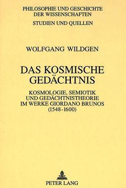 Das kosmische Gedächtnis von Wildgen,  Wolfgang