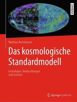 Das kosmologische Standardmodell von Bartelmann,  Matthias