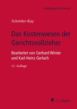 Das Kostenwesen der Gerichtsvollzieher von Gerlach,  Karl-Heinz, Schröder-Kay,  J. H., Winter,  Gerhard