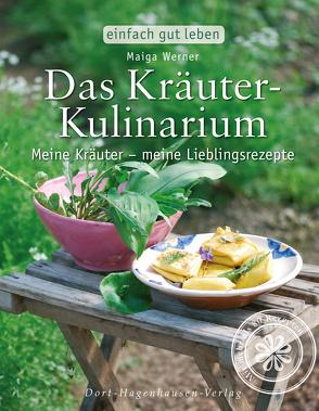 Das Kräuter-Kulinarium von Werner,  Maiga