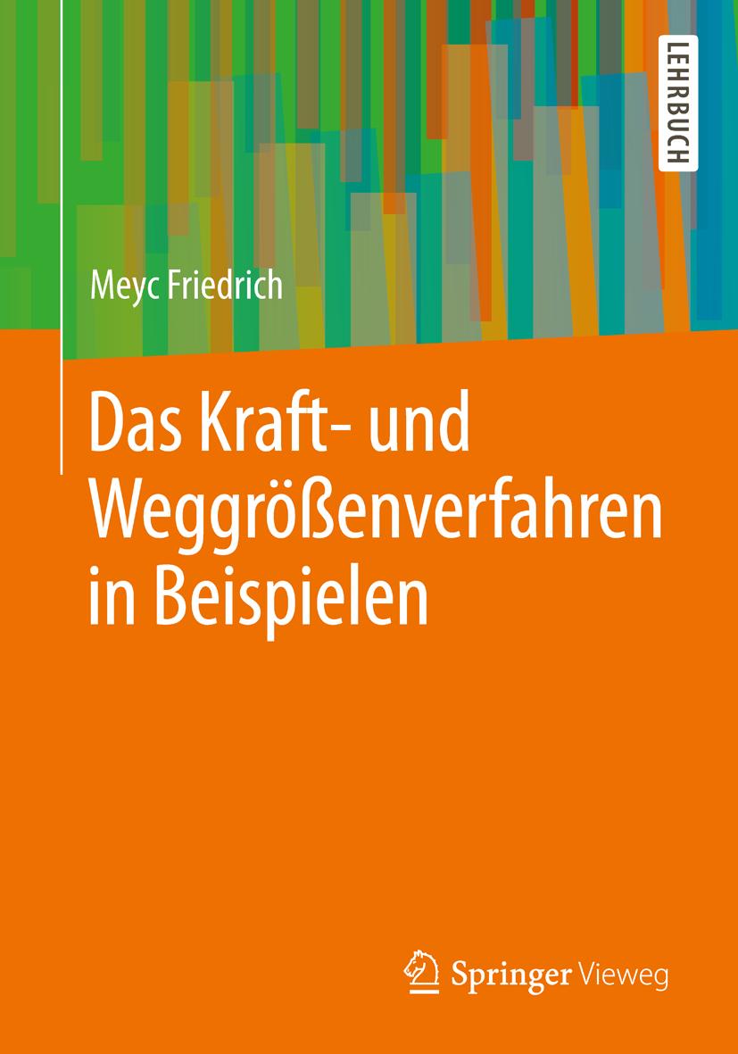 Kraftgr enverfahren alle b cher und publikation zum thema for Statisch unbestimmte systeme beispiele