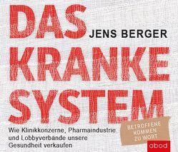 Das kranke System von Berger,  Jens, Pappenberger,  Sebastian
