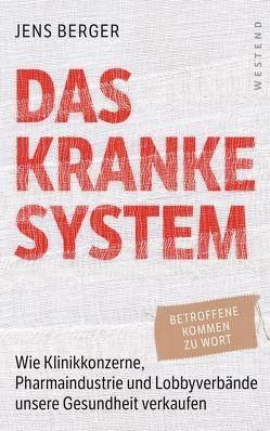 Das kranke System von Berger,  Jens