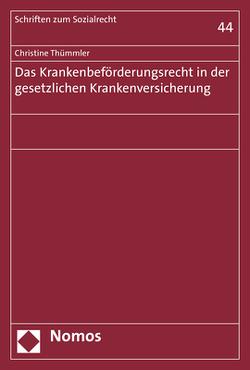 Das Krankenbeförderungsrecht in der gesetzlichen Krankenversicherung von Thümmler,  Christine