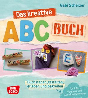 Das kreative ABC-Buch von Scherzer,  Gabi