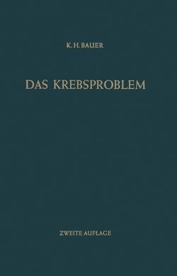 Das Krebsproblem von Bauer,  Karl H.