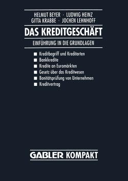 Das Kreditgeschäft von Beyer,  Helmut, Heinz,  Ludwig, Krabbe,  Gitta, Lehnhoff,  Jochen