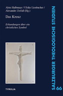 Das Kreuz von Halbmayr,  Alois, Lienbacher,  Ulrike, Zerfass,  Alexander