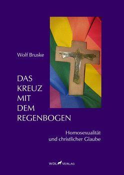 Das Kreuz mit dem Regenbogen von Bruske,  Wolf