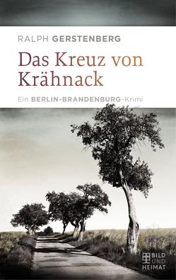 Das Kreuz von Krähnack von Gerstenberg,  Ralph