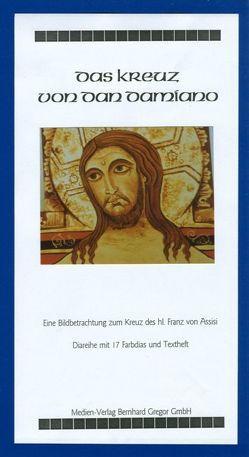 Das Kreuz von San Damiano von Kleiner,  Karl