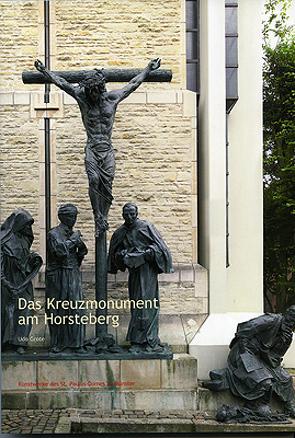 Das Kreuzmonument am Horsteberg von Grote,  Udo, Kube,  Stephan